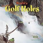 World's Toughest Golf Holes 2016 Mini...