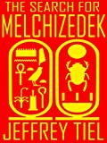 The Search for Melchizedek