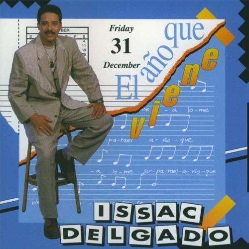 Issac Delgado - Ano Que Viene - Zortam Music