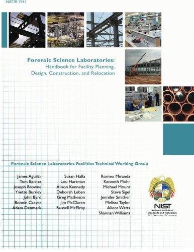 Forensic Science Laboratories: Handbook for Facility Planning, Design, Construction, and Relocation
