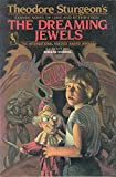 The dreaming jewels (0312941188) by Sturgeon, Theodore