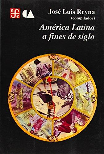 Am rica Latina a fines de siglo (Historia) (Spanish Edition)