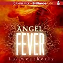 Angel Fever: Angel Series, 3