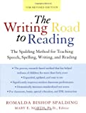 Writing Road to Reading 5th Rev Ed: The Spalding Method for Teaching Speech, Spelling, Writing, and Reading (Harperresource Book)