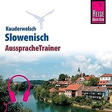 Slowenisch (Reise Know-How Kauderwelsch AusspracheTrainer) Hörbuch von Alois Wiesler Gesprochen von: Maria Palinkas, Alexandra Berglez, Daniel Dependahl