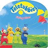 Flying Kites (Teletubbies) (0439138566) by Scholastic