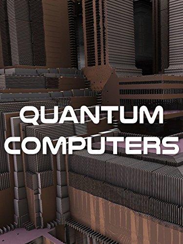 Quantum Computers on Amazon Prime Instant Video UK