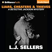Liars, Cheaters & Thieves: Detective Jackson, Book 6 | L. J. Sellers