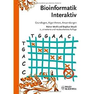 Bioinformatik Interaktiv: Algorithmen und Praxis