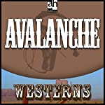 Avalanche | Zane Grey
