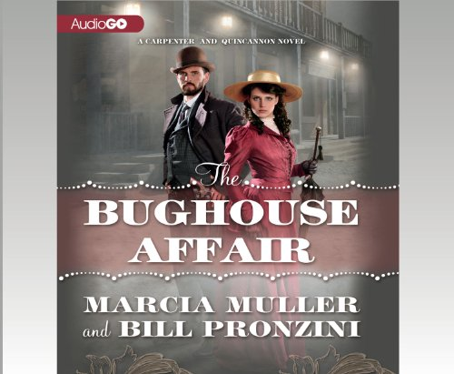 The Bughouse Affair (Carpenter and Quincannon Mysteries)