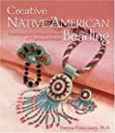 Creative Native American Beading: Con...