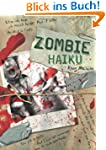 Zombie Haiku: Good Poetry for Your Br...