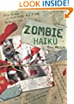 Zombie Haiku: Good Poetry For Your......