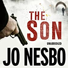 The Son (       UNABRIDGED) by Jo Nesbo Narrated by Sean Barrett