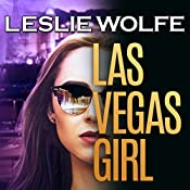 Las Vegas Girl: A Gripping, Suspenseful Crime Novel | [Leslie Wolfe]
