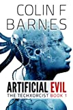 Artificial Evil (Book 1 of The Techxorcist)