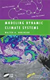 img - for By Walter A. Robinson - Modeling Dynamic Climate Systems book / textbook / text book