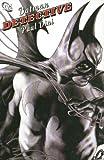 Batman: Detective (1401212395) by Paul Dini