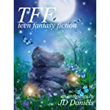 Teen Fantasy Fiction ~ JD Daniels