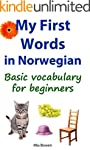 My First Words in Norwegian: Basic vo...