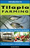 img - for Tilapia Farming - Learn More About Aquaponic Gardening book / textbook / text book