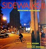 Sidewalks II: Reflections on Chicago (0984126503) by Osgood, Charles