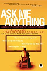Ask Me Anything, Provocative Answers for College Students