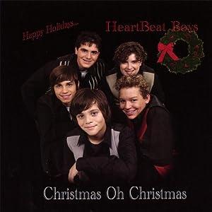 HEARTBEAT BOYS CHRISTMAS OH CHRISTMAS