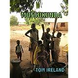 Mussukunda (Malinding Book 2)by Tom Ireland
