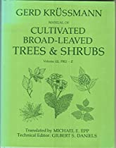 Manual of Cultivated Broad-Leaved Trees and Shrubs, Vol. 3: Pru-Z