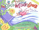 The Eensy-Weensy Spider (0316363308) by Hoberman, Mary Ann
