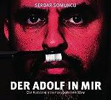 Serdar Somuncu 'Der Adolf in mir - Die Karriere einer verbotenen Idee: WortArt'