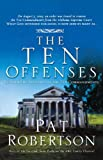 The Ten Offenses (0785297294) by Robertson, Pat