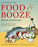 img - for Food and Booze: A Tin House Literary Feast book / textbook / text book