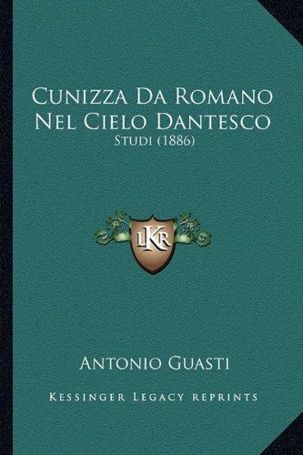 Cunizza Da Romano Nel Cielo Dantesco: Studi (1886)
