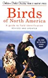 Birds of North America: A Guide To Field Identification (Golden Field Guide Series) (1582380902) by Chandler S. Robbins