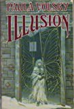 Illusion (0553351354) by Volsky, Paula