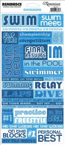 Reminisce Signature Series Sport Stickers-Swimming Quote