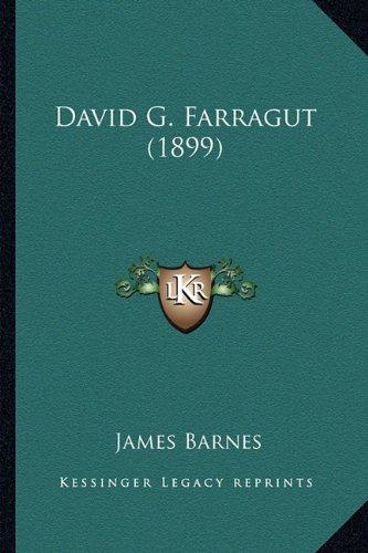 David G. Farragut (1899)