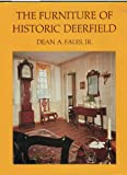 img - for The Furniture of Historic Deerfield book / textbook / text book