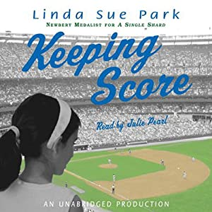 Keeping Score | [Linda Sue Park]