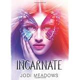 Incarnate (Incarnate Trilogy) ~ Jodi Meadows