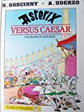 Asterix Versus Caesar: The Book of the Film R. Goscinny