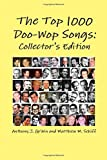 The Top 1000 Doo-Wop Songs: Collector's Edition