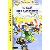 El galió dels gats pirates (GERONIMO STILTON)