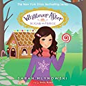 Sugar and Spice: Whatever After, Book 10 Audiobook by Sarah Mlynowski Narrated by Emily Eiden