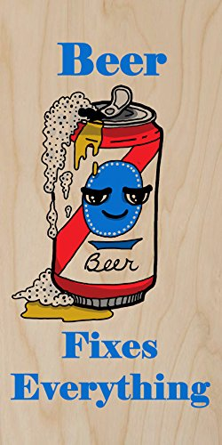 """""""Beer Fixes Everything"""" Food Humor Cartoon - Plywood Wood Print Poster Wall Art front-286693"""