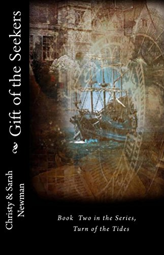 Book: Gift of the Seekers (Turn of the Tides Book 2) by Christy & Sarah Newman