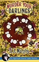 Murder Your Darlings (Algonquin Round Table Mysteries)